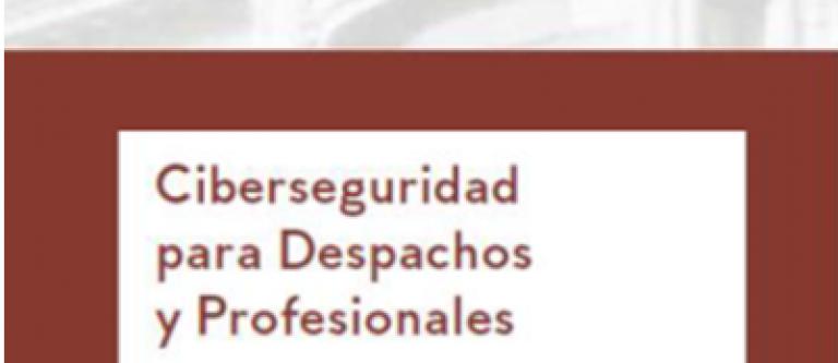 """El ICAM ofrece a los colegiados la """"Guía rápida de Ciberseguridad para despachos y profesionales"""" editada por Lefebvre"""