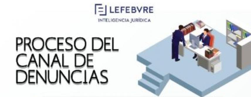 INFOGRAFIA LEFEBVRE CANAL DE DENUNCIAS